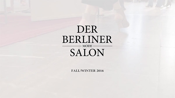 Der Berliner Modesalon Fall/Winter 2016