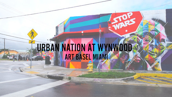 URBAN NATION AT WYNWOOD ART BASEL MIAMI