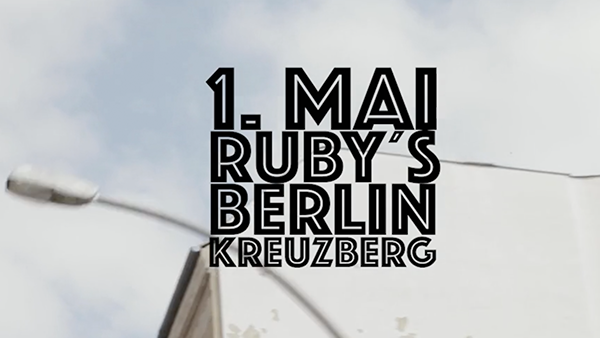 1. Mai – Rubys Berlin