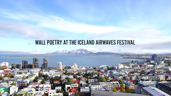 WALL POETRY AT THE ICELAND AIRWAVES FESTIVAL