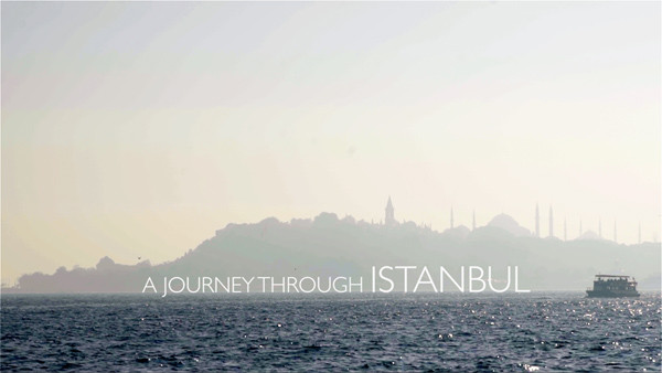 A JOURNEY THROUGH ISTANBUL