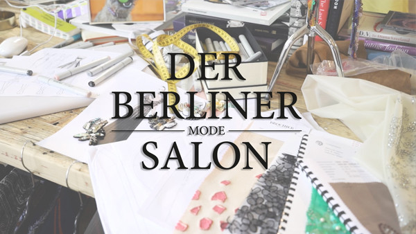 Der Berliner Mode Salon Spring / Summer 2017